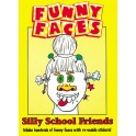 Funny Face Silly School Friends